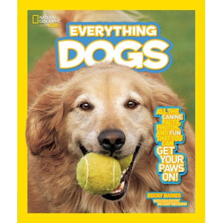 National Geographic Kids Everything Dogs : All the Canine Facts, Photos, and Fun You Can Get Your Paws On!](Halloween Fun Food Facts)