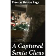 A Captured Santa Claus - eBook
