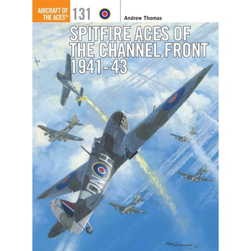 Image of Spitfire Aces of the Channel Front 1941-43