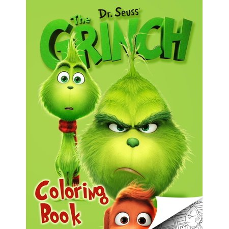 Grinch Coloring Book: Exclusive High Quality Images Inpired by Dr Seuss How Grinch Stole Christmas 2018 Movie (Paperback) (Dr Seuss Book Covers)