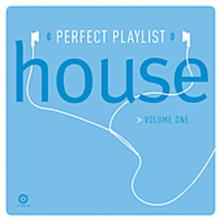 Perfect Playlist   Perfect Playlist  Vol  1 House  Cd