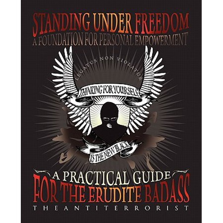 Standing Under Freedom A Foundation For Personal Empowerment