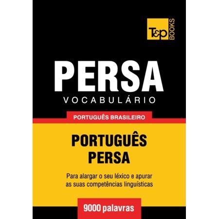 Vocabul?rio Portugu?s Brasileiro-Persa - 9000 palavras - eBook