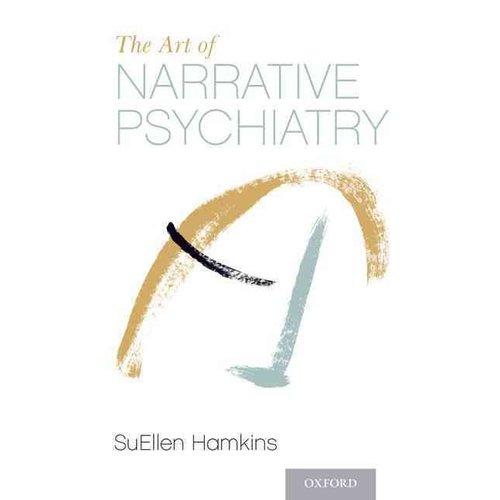 The Art of Narrative Psychiatry