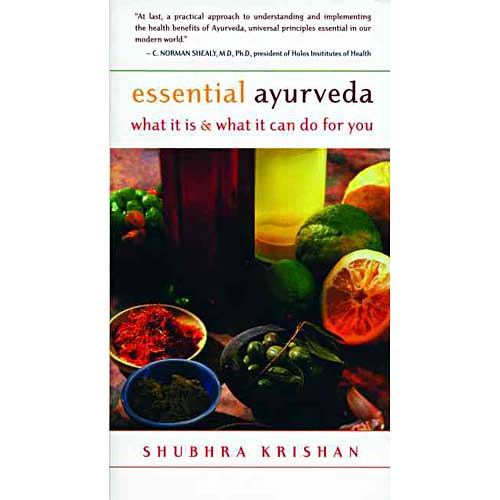 Essential Ayurveda: What It Is & What It Can Do for You