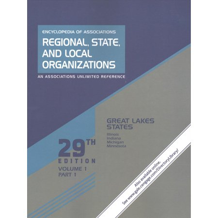 Encyclopedia Of Associations Regional  State  And Local Organizations  Great Lakes States