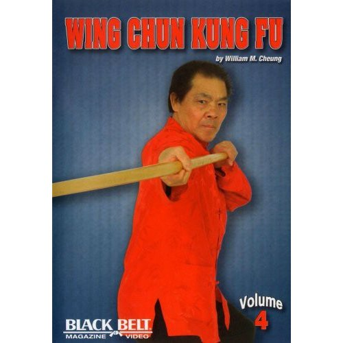 Wing Chun Kung Fu With William M. Cheung - Volume 4