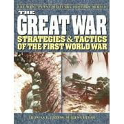 The Great War : Strategies & Tactics of the First World War