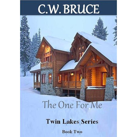 The One For Me: Twin Lakes Series Book 2 - eBook
