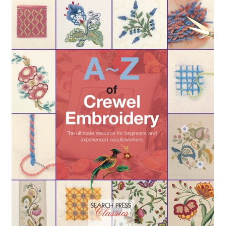 - A-Z of Crewel Embroidery