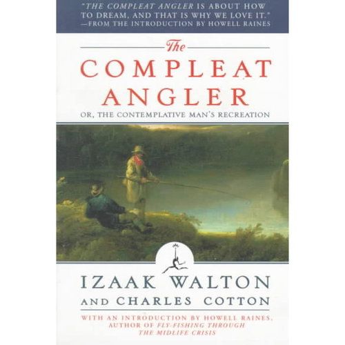 The Compleat Angler: Or the Contemplative Man's Recreation