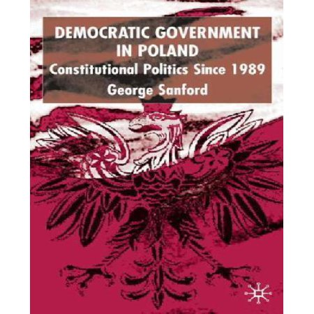 Democratic Government in Poland: Constitutional Politics Since 1989 - image 1 of 1