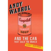 Andy Warhol and the Can that Sold the World - eBook