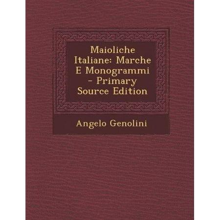 Maioliche Italiane  Marche E Monogrammi  Italian Edition