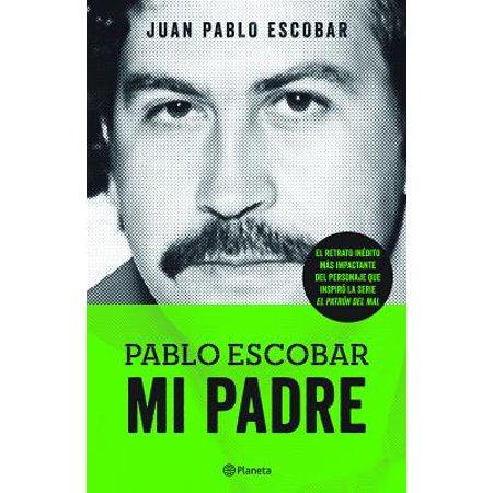 Pablo Escobar. Mi Padre - Juan Pablo Halloween