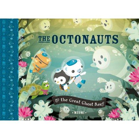 Octonauts: The Octonauts & the Great Ghost Reef (Hardcover) - Octonauts Characters Tweak