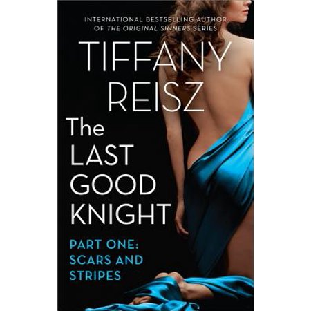 The Last Good Knight Part I: Scars and Stripes -