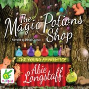 The Magic Potions Shop: The Young Apprentice - Audiobook