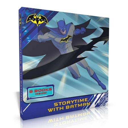 Storytime with Batman : Batman Strikes Back; Creatures of Crime; The Joke's on You, Batman!; Batman's Top Secret Tools; Batman and Robin's Training Day; Good Night, Gotham City