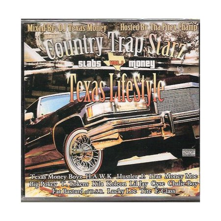 Country Trap Starz, Vol. 1: Texas Lifestyle { Various Artists