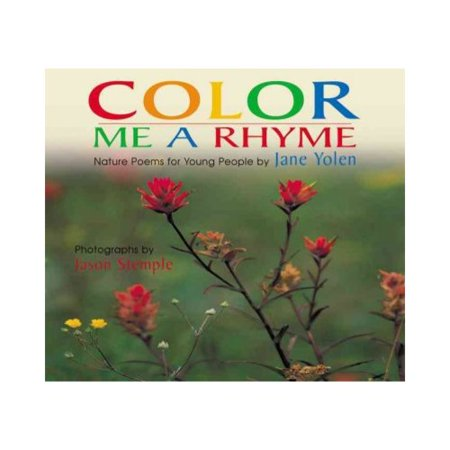 Color Me a Rhyme: Nature Poems for Young People by