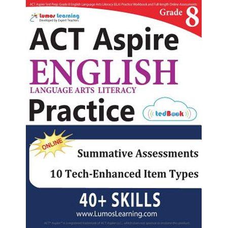 ACT Aspire Test Prep : Grade 8 English Language Arts Literacy (Ela) Practice Workbook and Full-Length Online Assessments: ACT Aspire Study -