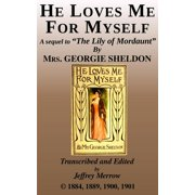 He Loves Me For Myself - eBook