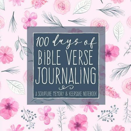 Bible Verses On Education (100 Days of Bible Verse Journaling: A Scripture Memory & Keepsake Notebook)