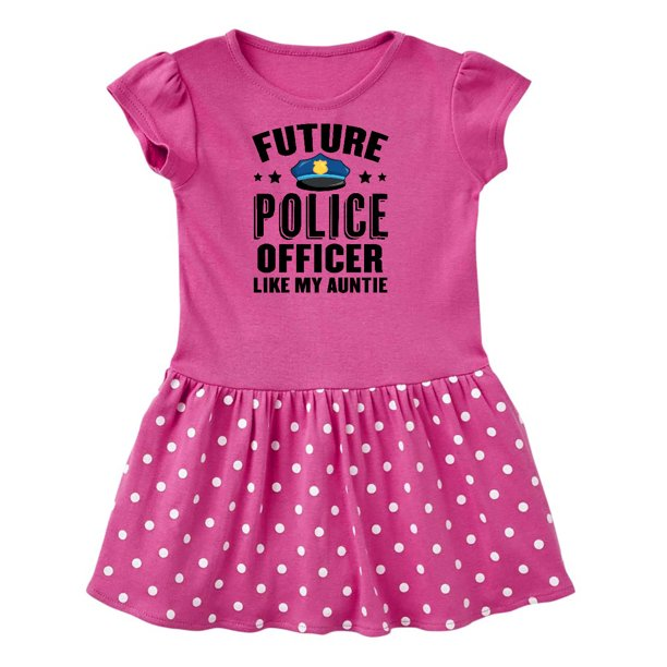 Future Police Officer Like My Auntie Toddler Dress