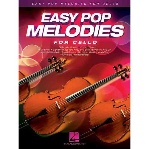 Easy Pop Melodies: For Cello