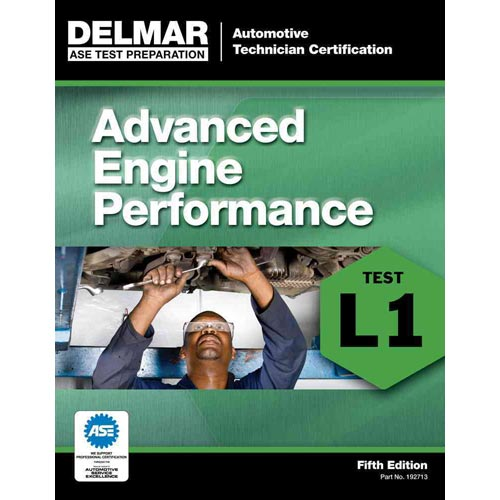 Delmar ASE Test Preparation:: Advanced Engine Performance L1