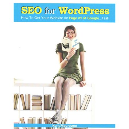 Seo For Wordpress  How To Get Your Website On Page  1 Of Google   Fast