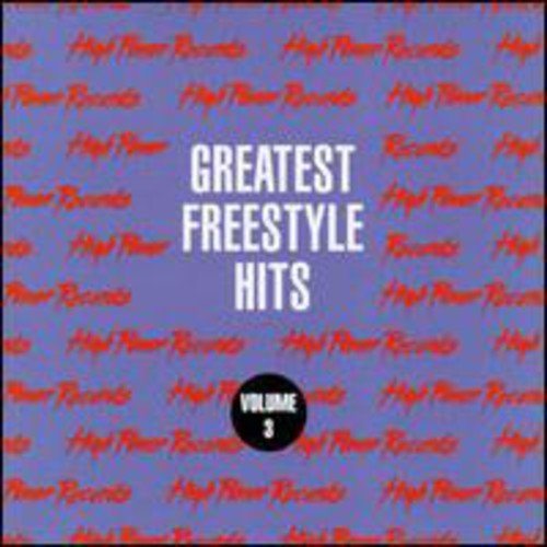 Greatest Freestyle Hits, Vol. 3