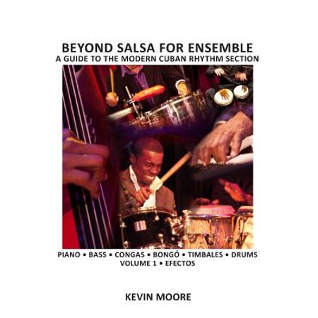 - Beyond Salsa for Ensemble - Cuban Rhythm Section Exercises : Piano - Bass - Drums - Timbales - Congas - Bongó