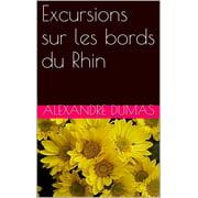 Excursions sur les bords du Rhin - eBook