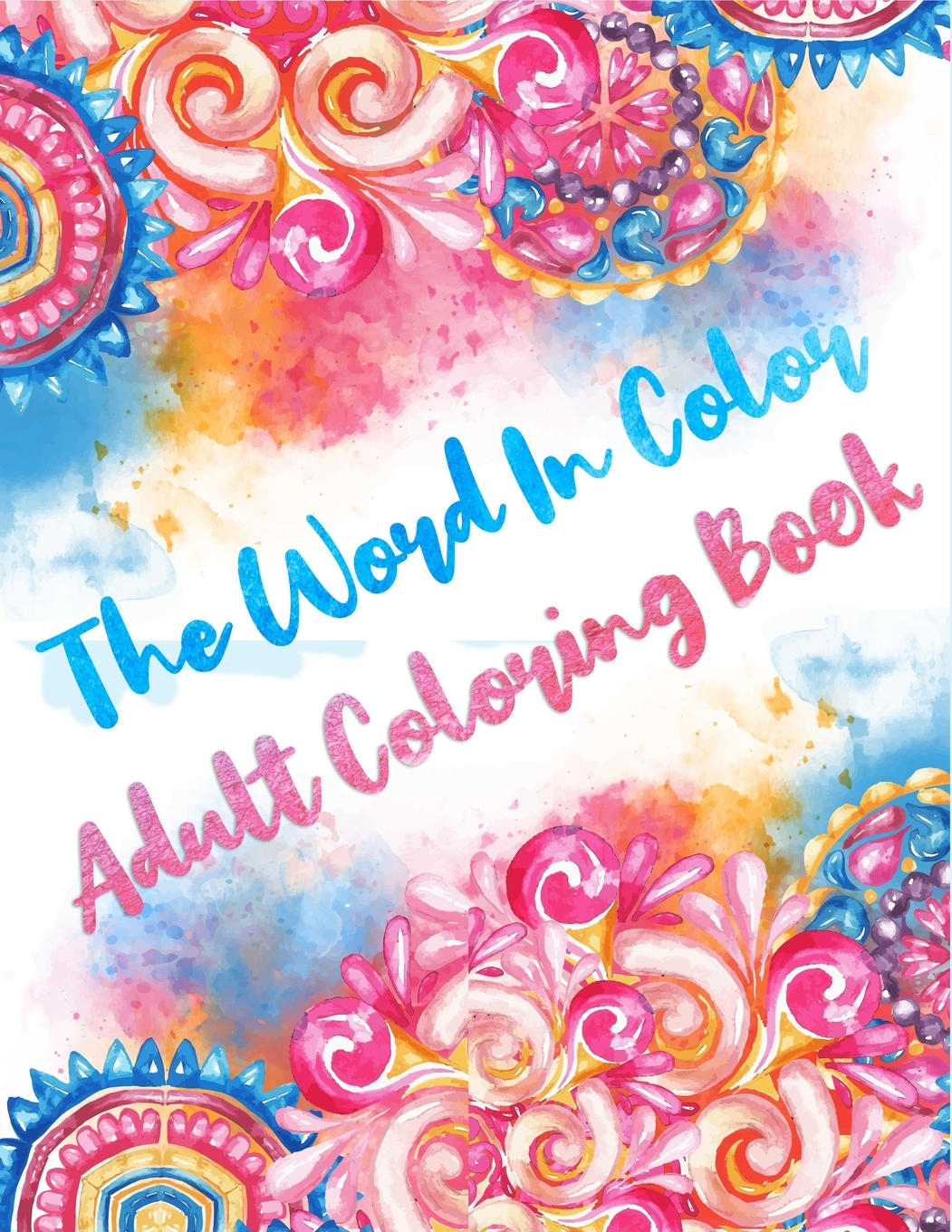 Adult Christian Coloring Books: The Word In Color Adult Coloring Book : The  One Year Bible For The Secret Scripture Book And Adult Christian Coloring  Books (Series #3) (Paperback) - Walmart.com - Walmart.com