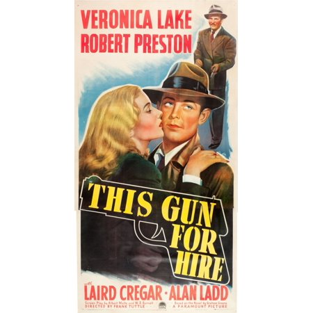 This Gun For Hire Poster Art From Left Veronica Lake Alan Ladd Robert Preston 1942 Movie Poster