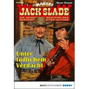 Jack Slade 881 - Western - eBook