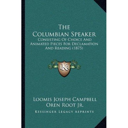 The Columbian Speaker: Consisting of Choice and Animated Pieces for Declamation and Reading (1875) - image 1 of 1