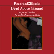 Dead Above Ground - Audiobook