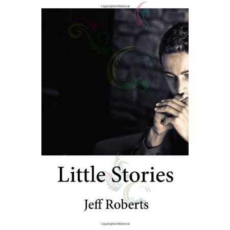 Little Stories [Hardcover] Roberts, Jeff - image 1 of 1
