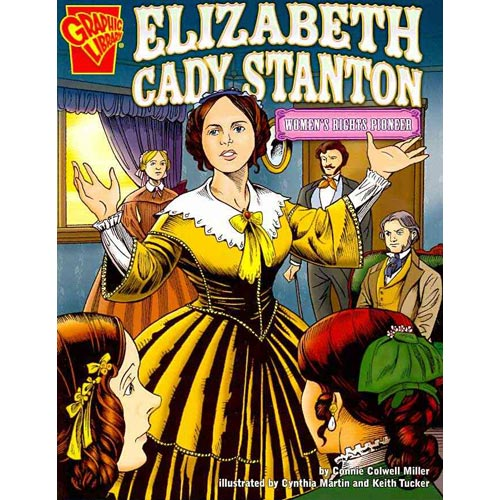 Elizabeth Cady Stanton: Women's Rights Pioneer