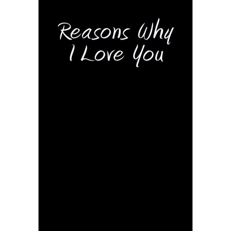 Reasons Why I Love You: Blank Lined Journal (Paperback)