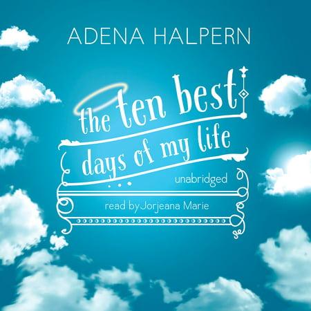 The Ten Best Days of My Life - Audiobook