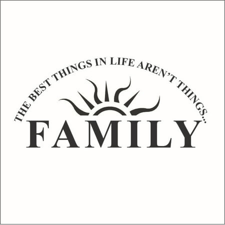 The Best Things in Life Aren't Things Family Vinyl Decal -