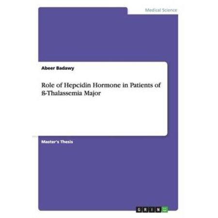 Role Of Hepcidin Hormone In Patients Of  Thalassemia Major