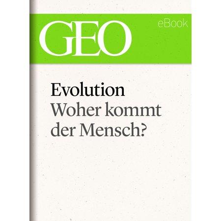 Evolution: Woher kommt der Mensch? (GEO eBook Single) - eBook