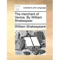 The Merchant of Venice. by William Shakespear. (Paperback)