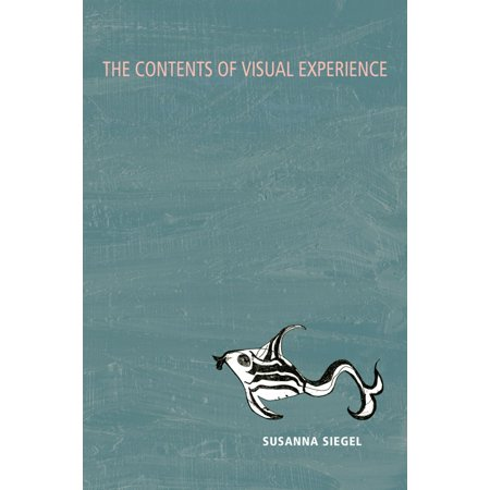 The Contents of Visual Experience - eBook (Lacuna Coil Visual Karma Body Mind And Soul)