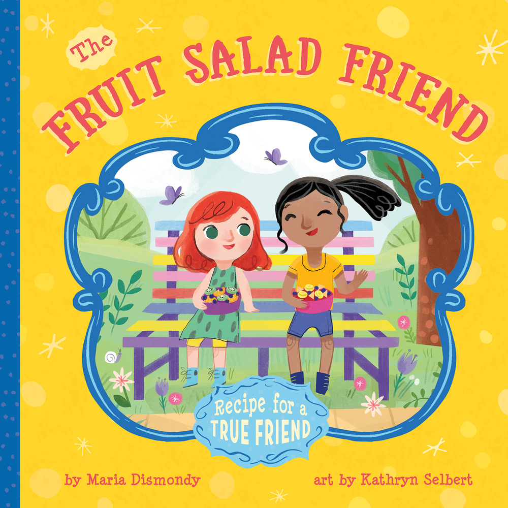 The Fruit Salad Friend : Recipe for A True Friend